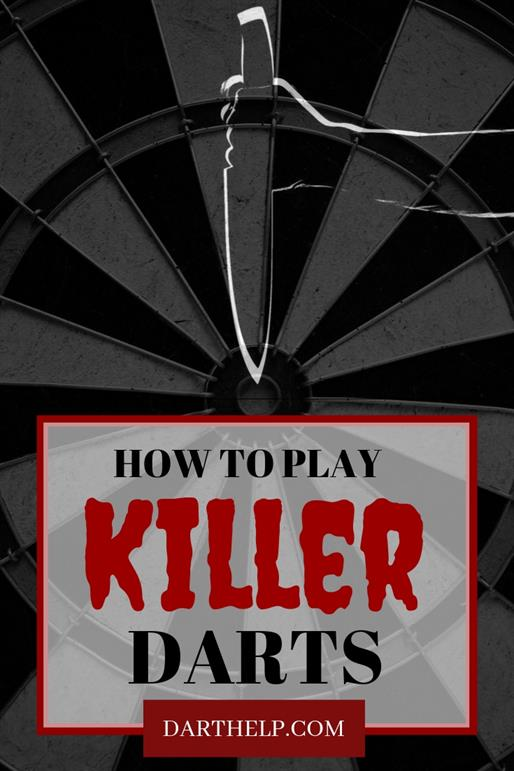 How To Play Killer Darts