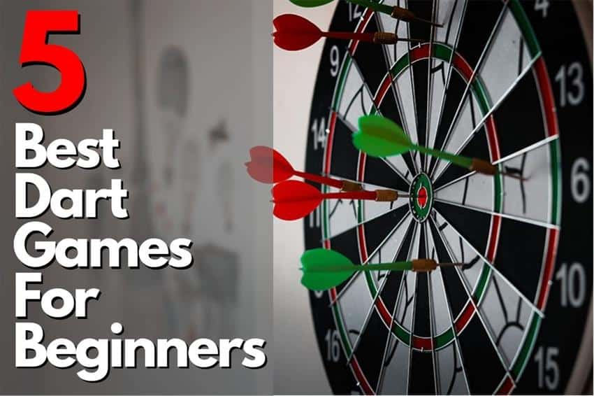 5 Best Dart Games For Beginners