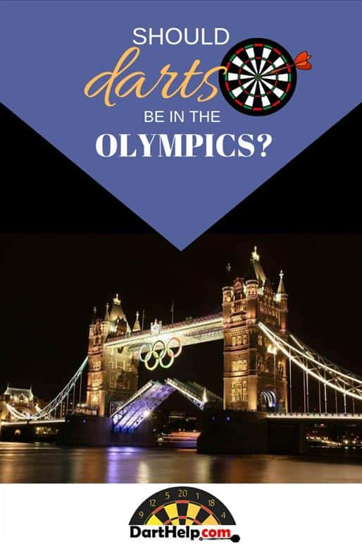 Should Darts Be In The Olympics?