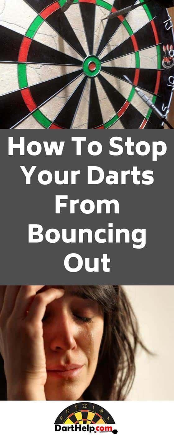 How To Stop Your Darts From Bouncing Out Of The Board?