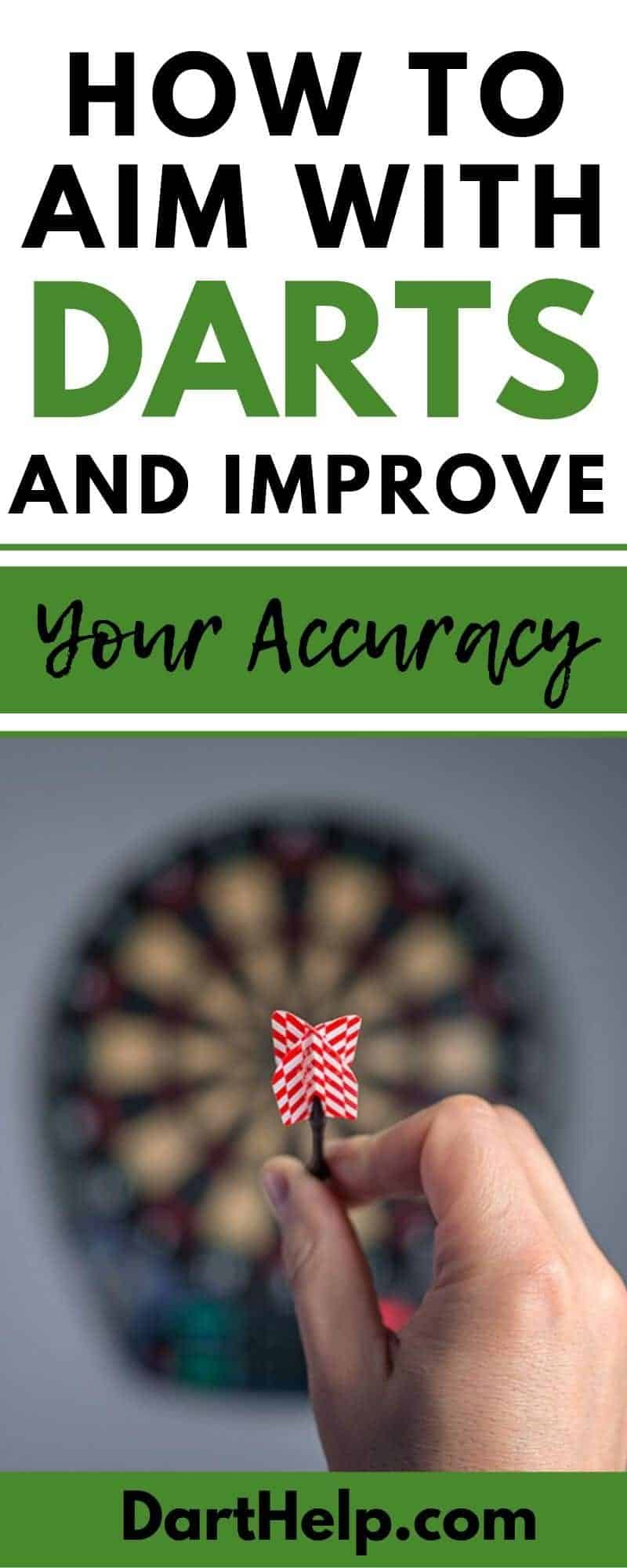 How To Aim Darts With Accuracy