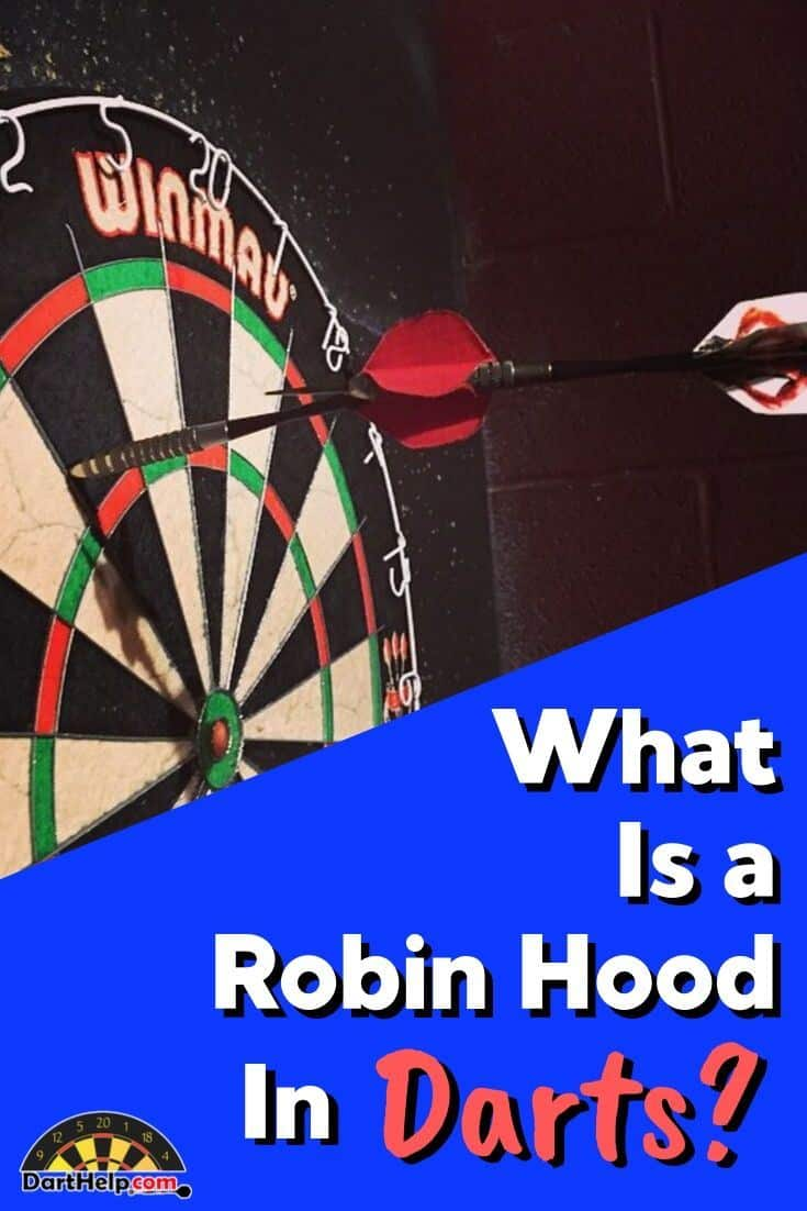 What Is A Robin Hood With Darts