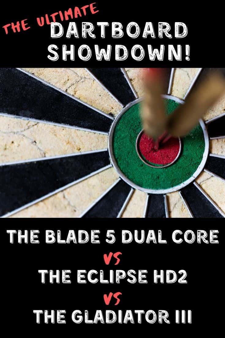Eclipse HD2 vs Blade 5 Dual Core vs Gladiator III Dartboard Comparison