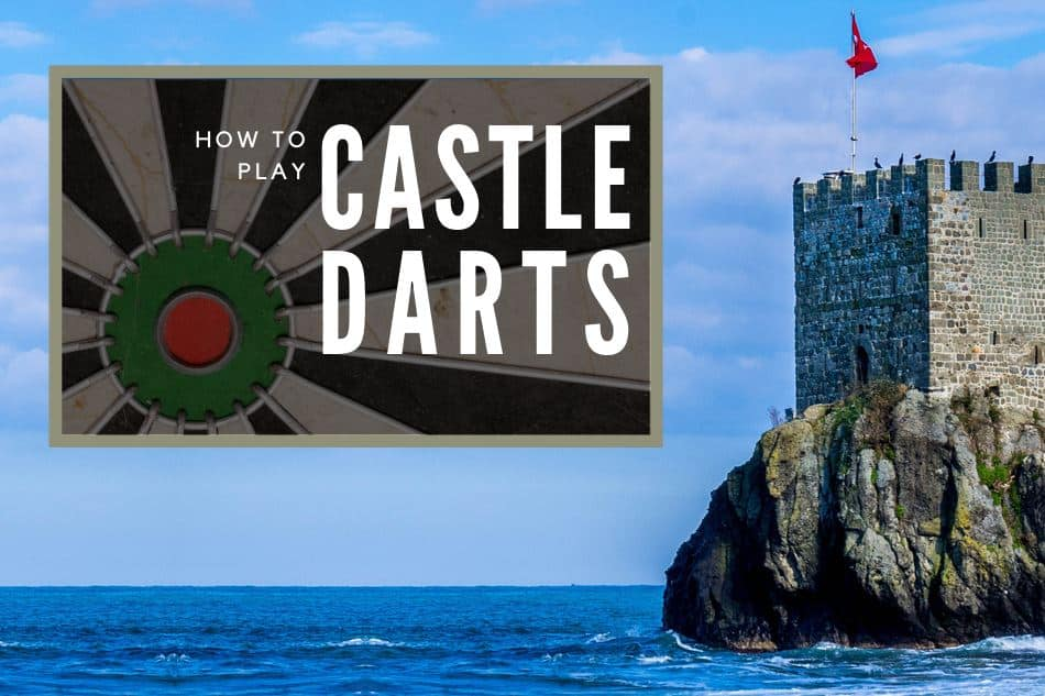 How to play castle darts