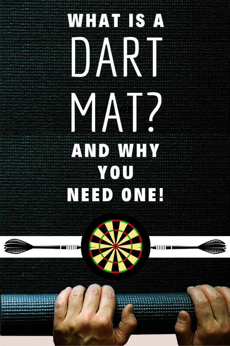Why you need a dart mat