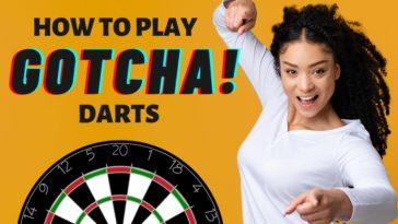 How To Play Gotcha Darts